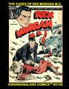 Cover for Gwandanaland Comics (Gwandanaland Comics, 2016 series) #3138 - The Cases of Rex Morgan M.D.
