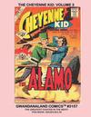 Cover for Gwandanaland Comics (Gwandanaland Comics, 2016 series) #3157 - The Cheyenne Kid: Volume 3