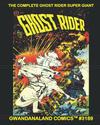 Cover for Gwandanaland Comics (Gwandanaland Comics, 2016 series) #3189 - The Complete Ghost Rider Super Giant