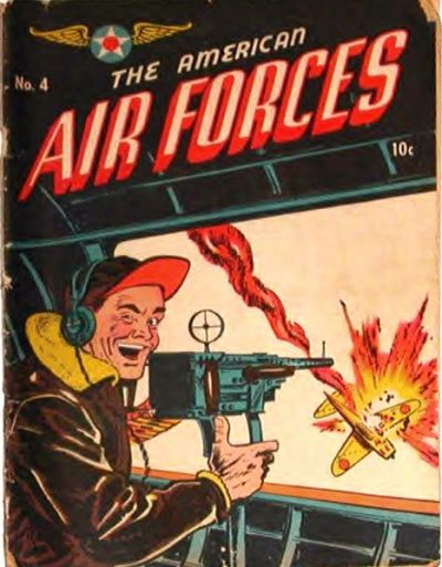 Cover for The American Air Forces (Magazine Enterprises, 1944 series) #4