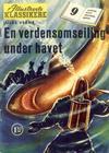 Cover for Illustrerte Klassikere (Serieforlaget / Se-Bladene / Stabenfeldt, 1954 series) #9 - En verdensomseiling under havet