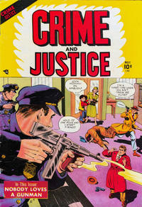 Cover Thumbnail for Crime and Justice (Charlton, 1951 series) #1