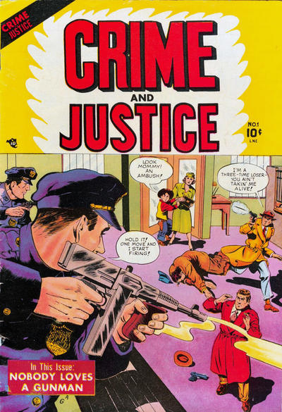Cover for Crime and Justice (Charlton, 1951 series) #1