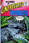 Cover for Mysteries of Unexplored Worlds (Charlton, 1956 series) #1