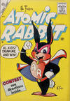 Cover for Atomic Rabbit (Charlton, 1955 series) #1
