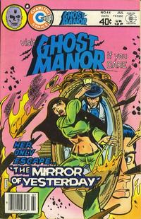 Cover Thumbnail for Ghost Manor (Charlton, 1971 series) #44