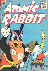 Cover Thumbnail for Atomic Rabbit (Charlton, 1955 series) #6