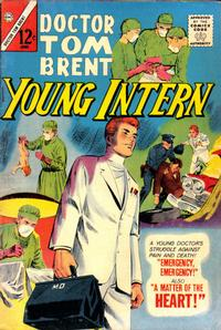 Cover Thumbnail for Doctor Tom Brent, Young Intern (Charlton, 1963 series) #3