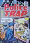 Cover for Police Trap (Charlton, 1955 series) #6