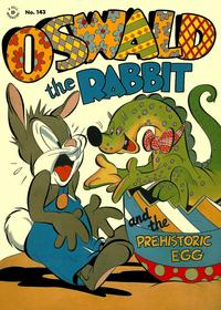Cover Thumbnail for Four Color (Dell, 1942 series) #143 - Oswald the Rabbit and the Prehistoric Egg