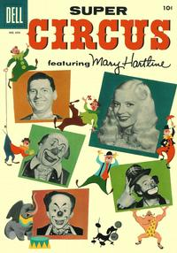 Cover Thumbnail for Four Color (Dell, 1942 series) #694 - Super Circus featuring Mary Hartline