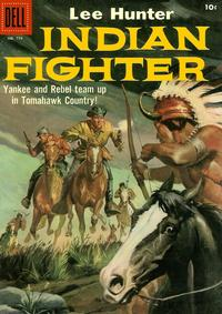 Cover Thumbnail for Four Color (Dell, 1942 series) #779 - Lee Hunter, Indian Fighter
