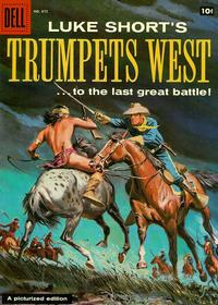Cover Thumbnail for Four Color (Dell, 1942 series) #875 - Luke Short's Trumpets West!