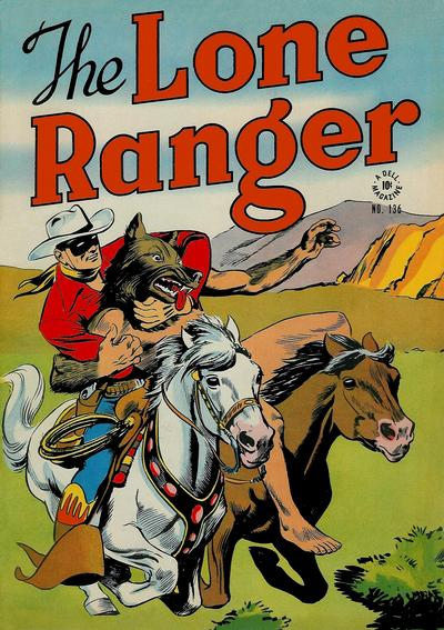 Cover for Four Color (Dell, 1942 series) #136 - The Lone Ranger