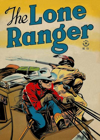 Cover for Four Color (Dell, 1942 series) #151 - The Lone Ranger