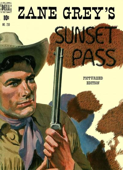 Cover for Four Color (Dell, 1942 series) #230 - Zane Grey's Sunset Pass