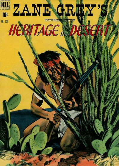 Cover for Four Color (Dell, 1942 series) #236 - Zane Grey's Heritage of the Desert
