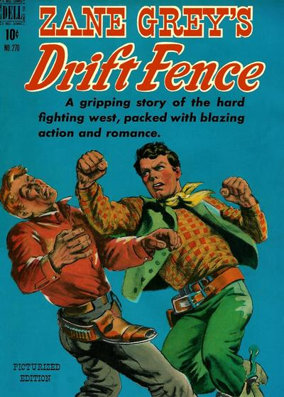 Cover for Four Color (Dell, 1942 series) #270 - Zane Grey's Drift Fence