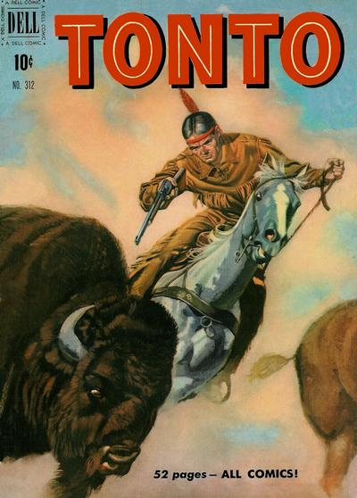 Cover for Four Color (Dell, 1942 series) #312 - Tonto