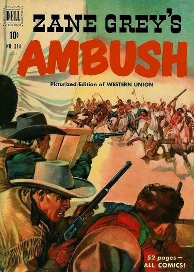 Cover for Four Color (Dell, 1942 series) #314 - Zane Grey's Ambush (Western Union)