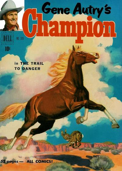 Cover for Four Color (Dell, 1942 series) #319 - Gene Autry's Champion in The Trail to Danger