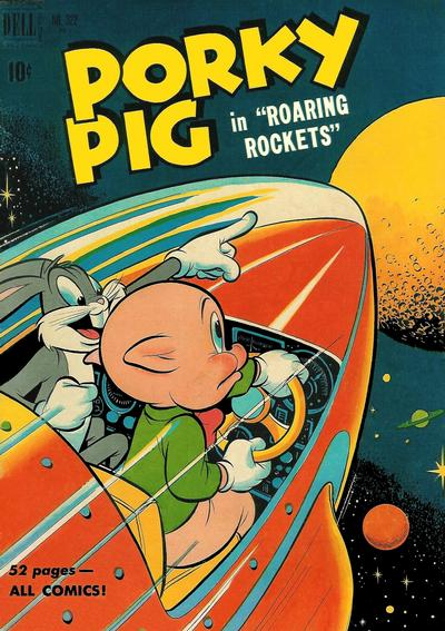 Cover for Four Color (Dell, 1942 series) #322 - Porky Pig in Roaring Rockets