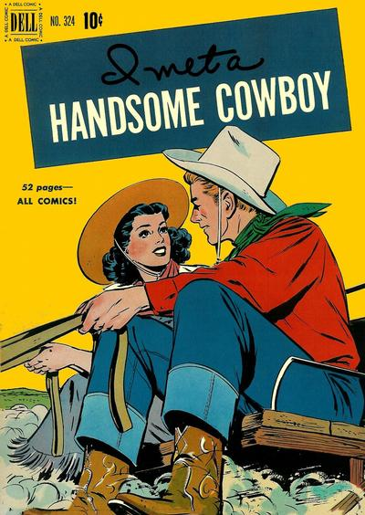 Cover for Four Color (Dell, 1942 series) #324 - I Met a Handsome Cowboy