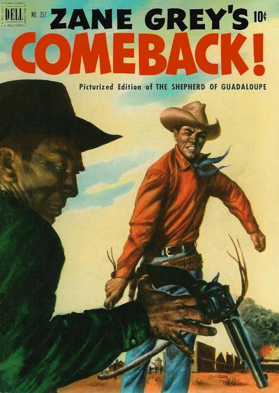 Cover for Four Color (Dell, 1942 series) #357 - Zane Grey's Comeback (The Shepherd of Guadaloupe)