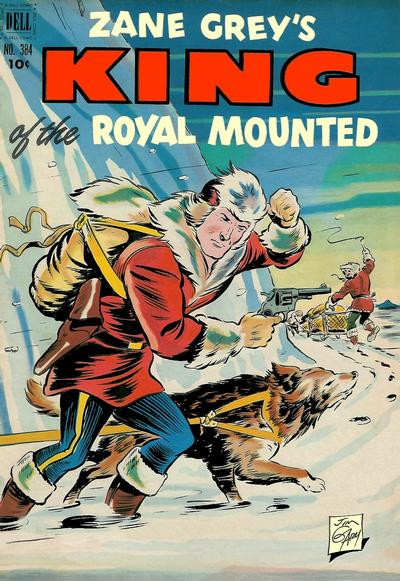 Cover for Four Color (Dell, 1942 series) #384 - Zane Grey's King of the Royal Mounted