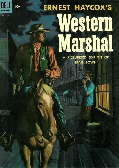 Cover for Four Color (Dell, 1942 series) #534 - Ernest Haycox's Western Marshal