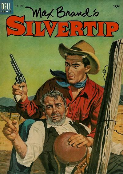 Cover for Four Color (Dell, 1942 series) #572 - Max Brand's Silvertip