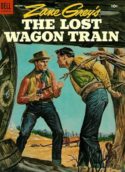 Cover for Four Color (Dell, 1942 series) #583 - Zane Grey's The Lost Wagon Train