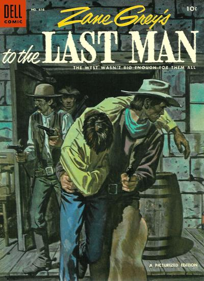 Cover for Four Color (Dell, 1942 series) #616 - Zane Grey's To the Last Man