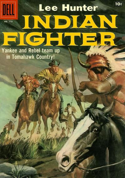Cover for Four Color (Dell, 1942 series) #779 - Lee Hunter, Indian Fighter [Price variant]