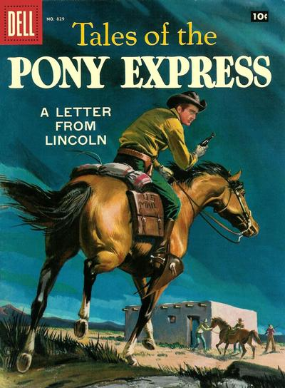 Cover for Four Color (Dell, 1942 series) #829 - Tales of the Pony Express