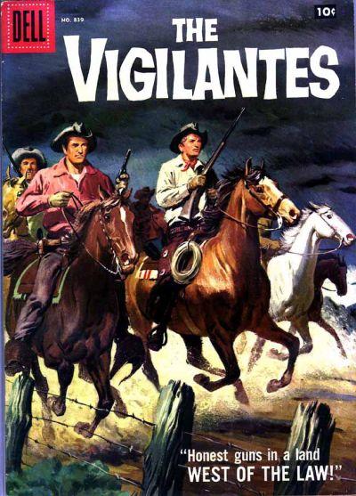 Cover for Four Color (Dell, 1942 series) #839 - The Vigilantes