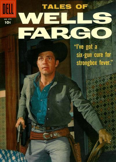 Cover for Four Color (Dell, 1942 series) #876 - Tales of Wells Fargo [15¢ edition]