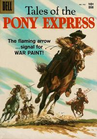 Cover Thumbnail for Four Color (Dell, 1942 series) #942 - Tales of the Pony Express