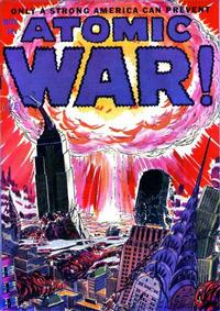 Cover Thumbnail for Atomic War! (Ace Magazines, 1952 series) #1