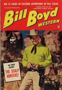 Cover Thumbnail for Bill Boyd Western (Fawcett, 1950 series) #10