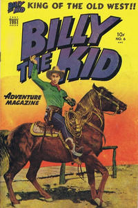 Cover Thumbnail for Billy the Kid Adventure Magazine (Toby, 1950 series) #6