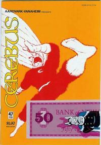Cover Thumbnail for Cerebus (Aardvark-Vanaheim, 1977 series) #47