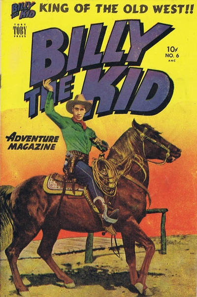 Cover for Billy the Kid Adventure Magazine (Toby, 1950 series) #6