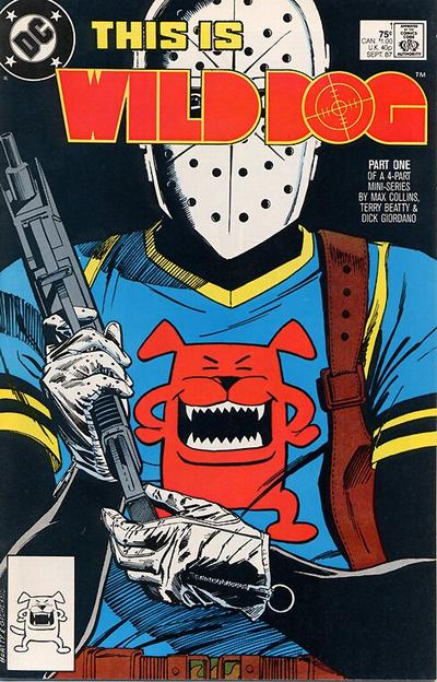 Cover for Wild Dog (DC, 1987 series) #1