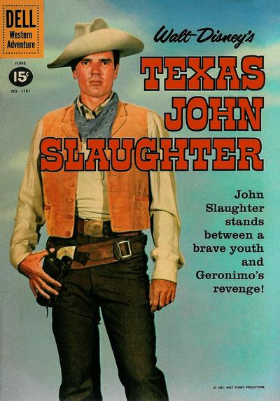 Cover for Four Color (Dell, 1942 series) #1181 - Walt Disney's Texas John Slaughter