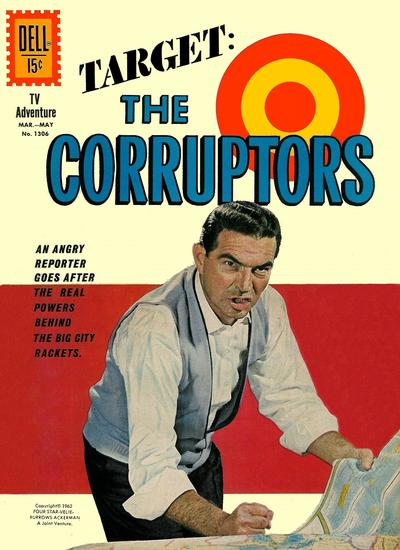 Cover for Four Color (Dell, 1942 series) #1306 - Target: The Corruptors