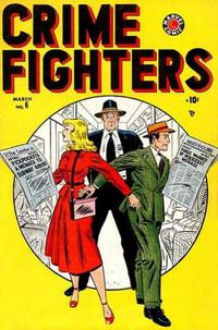 Cover Thumbnail for Crimefighters (Marvel, 1948 series) #6