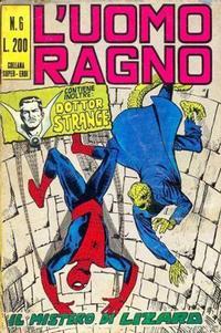 Cover Thumbnail for L'Uomo Ragno [Collana Super-Eroi] (Editoriale Corno, 1970 series) #6