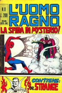 Cover Thumbnail for L'Uomo Ragno [Collana Super-Eroi] (Editoriale Corno, 1970 series) #11