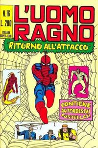 Cover Thumbnail for L'Uomo Ragno [Collana Super-Eroi] (Editoriale Corno, 1970 series) #16